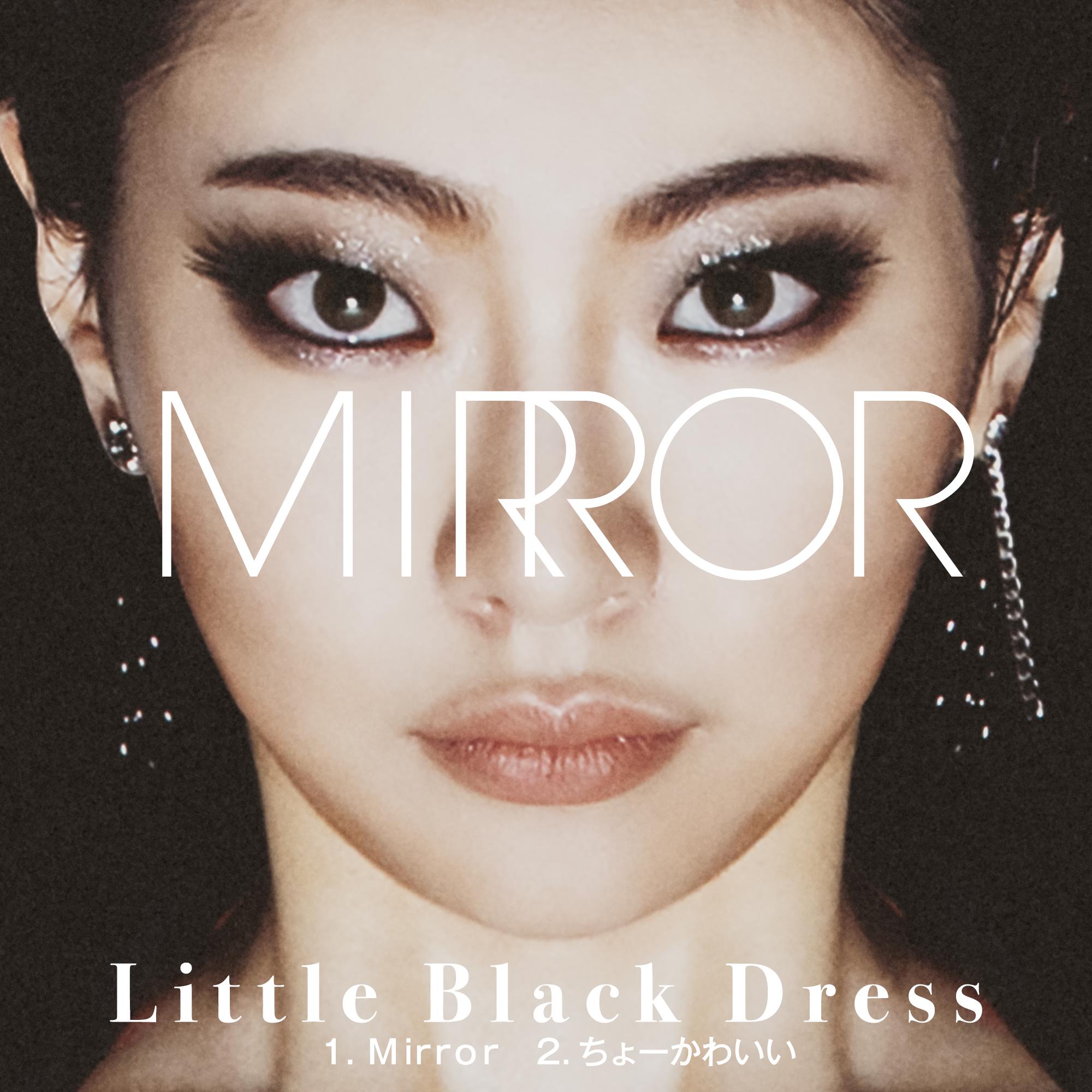 NEW DIGITAL SINGLE「Mirror/ちょーかわいい」2020.09.23リリース決定‼️